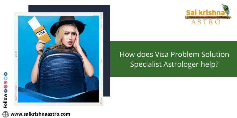 visa problem solution astrologer